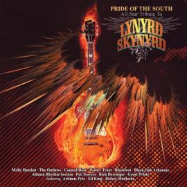 Pride Of The South  All-Star Tribute to Lynyrd Skynyrd - Various Production