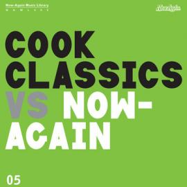 Cook Classics Vs. Now-Again - Cook Classics
