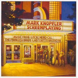 Screenplaying - Mark Knopfler