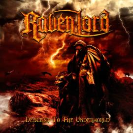 Descent To The Underworld - Lord Raven