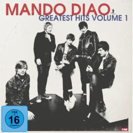 Greatest Hits Volume 1 - Mando Diao