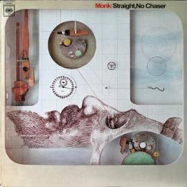 Straight, No Chaser - Thelonious Monk