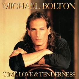 Time, Love & Tenderness - Michael Bolton