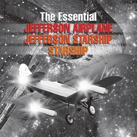 The Essential Jefferson Airplane / Jefferson Starship / Starship - Jefferson Airplane