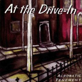 Acrobatic Tenement - At The Drive-In