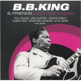B.B. King & Friends · Live In Los Angeles - B.B. King