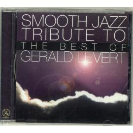 Smooth Jazz Tribute To The Best Of Gerald Levert - The Smooth Jazz All Stars