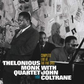 Complete Live At The Five Spot - The Thelonious Monk Quartet
