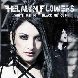 White Me In Black Me Out - Helalyn Flowers