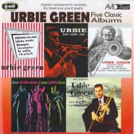 Five Classic Albums: All About Urbie Green And His Big Band / Blues And Other Shades Of Green / Urbie Green And His Band / Urbie Green Septet / Urbie: East Coast Jazz - Urbie Green
