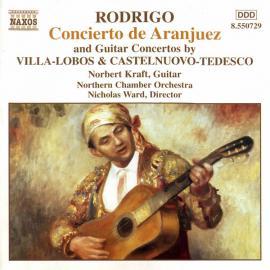 Concierto De Aranjuez And Guitar Concertos By Villa-Lobos & Castelnuovo-Tedesco - Joaquín Rodrigo