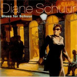 Blues For Schuur - Diane Schuur