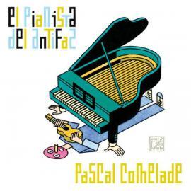 El Pianista Del Antifaz - Pascal Comelade