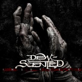 Insurgent - Dew-Scented