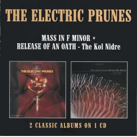 Mass In F Minor + Release Of An Oath - The Kol Nidre - The Electric Prunes