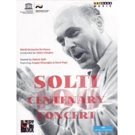 CENTENARY CONCERT CHICAGO - Georg Solti