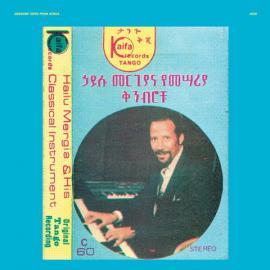 Hailu Mergia & His Classical Instrument: Shemonmuanaye - Hailu Mergia