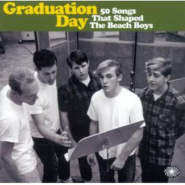 Graduation Day (50 Songs That Shaped The Beach Boys) - Various Production