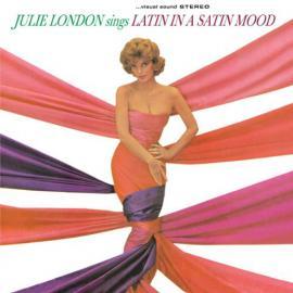 Julie London Sings Latin In  A Satin Mood - Julie London