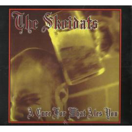 A Cure For What Ales You - The Skoidats