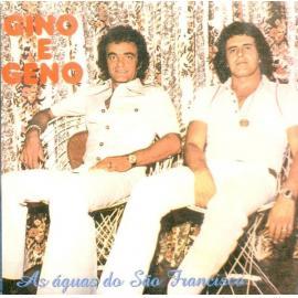 As Águas Do São Francisco - Gino & Geno