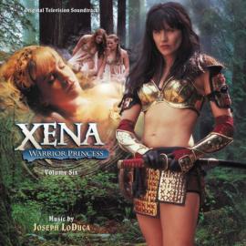 Xena: Warrior Princess, Volume Six - Joseph LoDuca