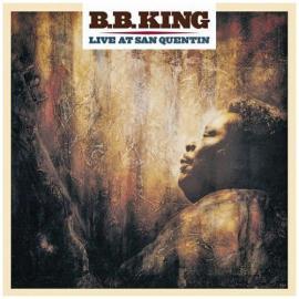 Live At San Quentin - B.B. King