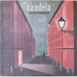 Candela - Mice Parade