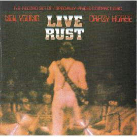 Live Rust - Neil Young & Crazy Horse