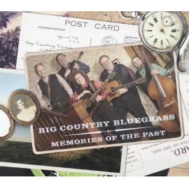 Memories Of The Past - Big Country Bluegrass