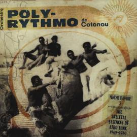 The Skeletal Essences Of Afro Funk 1969-1980 - T.P. Orchestre Poly-Rythmo