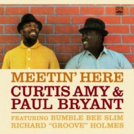 MEETIN' HERE/BACK IN TOWN - CURTIS/PAUL BRYANT AMY