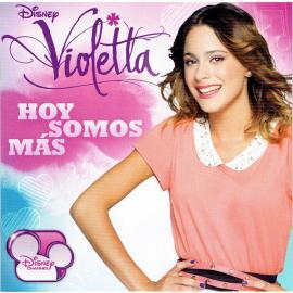 Hoy Somos Más - Violetta