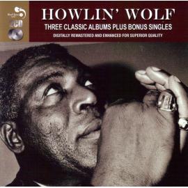 Three Classic Albums Plus Bonus Singles - Howlin' Wolf