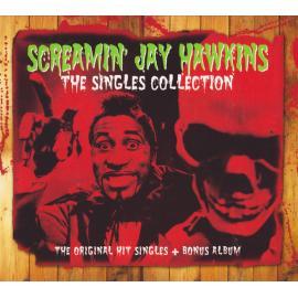 The Singles Collection - The Original Hit Singles + Bonus Album - Screamin' Jay Hawkins