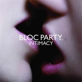 Intimacy - Bloc Party