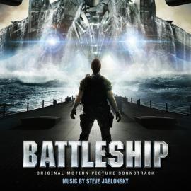 Battleship (Original Motion Picture Soundtrack) - Steve Jablonsky