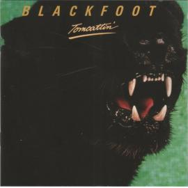 Tomcattin' - Blackfoot