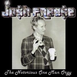 The Notorious One Man Orgy - Josh Freese