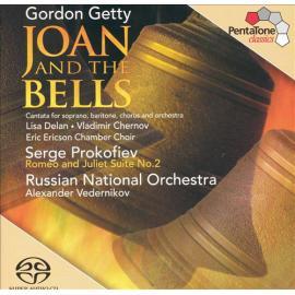 Gordon Getty: Joan And The Bells; Prokofiev: Romeo & Juliet Suite No. 2 - Gordon Getty