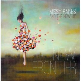 New Frontier - Missy Raines And The New Hip