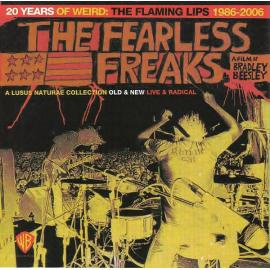 The Fearless Freaks - 20 Years Of Weird: The Flaming Lips 1986-2006 - The Flaming Lips
