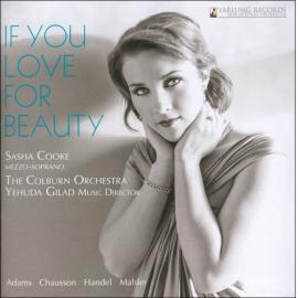 If You Love For Beauty - Sasha Cooke