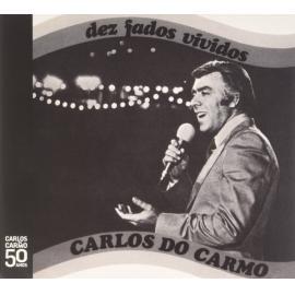 Dez Fados Vividos - Carlos Do Carmo
