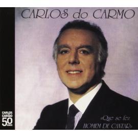 Que Se Fez Homem De Cantar - Carlos Do Carmo