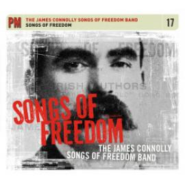 Songs Of Freedom - The James Connolly Songs Of Freedom Band