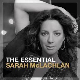 The Essential Sarah McLachlan - Sarah McLachlan