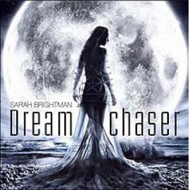 Dreamchaser - Sarah Brightman