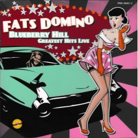 Blueberry Hill - Greatest Hits Live - Fats Domino