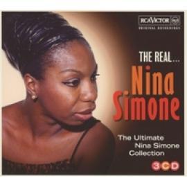 The Real... Nina Simone (The Ultimate Nina Simone Collection) - Nina Simone